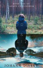 Daydreams & Realities (Agape Conundrum #1) by ItsLadyLoki
