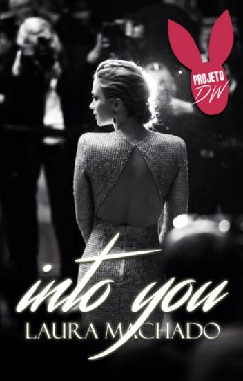 Into You | Projeto DW [Completo]