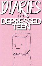 diaries of a depressed teen by bittersweetenvy