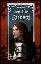 We, the Fairest by Peredorita