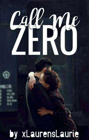 Call Me Zero by xLaurensLaurie