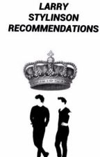 larry stylinson recommendations | l.s by njhlwtislifex
