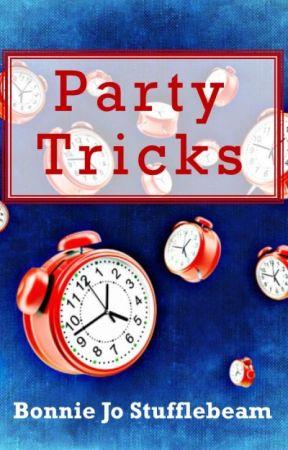 Party Tricks (#BattleTheBeast Entry) by BonnieJoStufflebeam