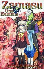 "Zamasu ""Una Humana"" by SonGokuBlack"