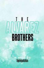 The Alvarez Brothers  by lipinipatatas