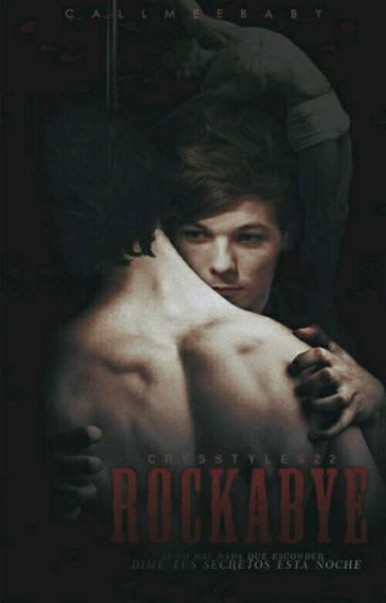 ROCKABYE ∞ Larry Stylinson