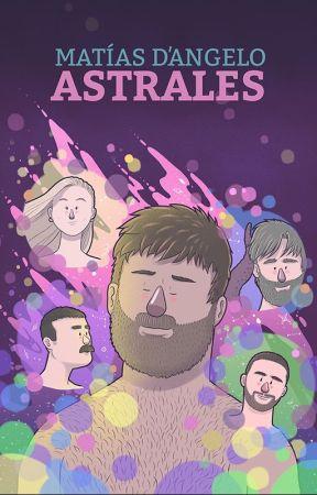 Astrales (Pausada) by MatiasDAngelo