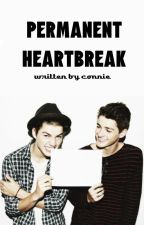 Permanent Heartbreak (Book Two)(Style Spinoff)(ON HOLD CAUSE I SUCK) by ConWeCallLove