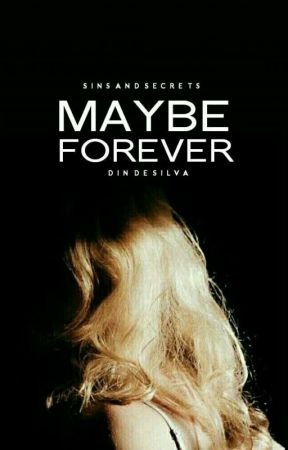 Maybe Forever  by Birdcrowns