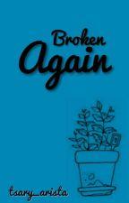 BROKEN (AGAIN) -KYR by tsary_arista