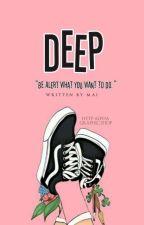 D.E.E.P by yumyunggie