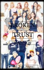 Broken Trust (BangTwice FF) by Bang_Twice_Hearteu
