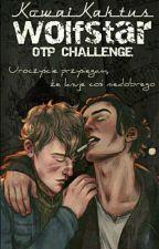 [ WolfStar ] OTP CHALLENGE  by KowaiKaktus