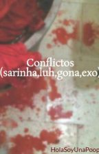 Conflictos(exorinha, Lurinha, Gonarinha Y Yaoi :v) by HolaSoyUnaPoop