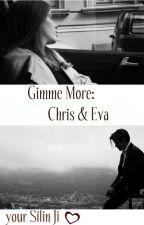 Gimme More: Крис и Эва by SilinJi