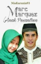 Marc Marquez Anak Pesantren by Niakarunia93