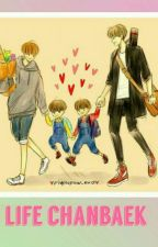 life chanbaek by kpop__lovers