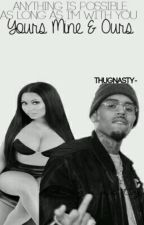 Yours, Mine, and Ours by ThugNasty-