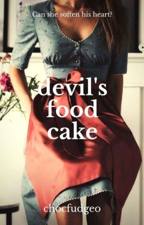 Devil's Food Cake | Ongoing ✍ by chocfudgeO