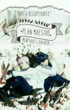 Plan Maestro [YoonMin] by MinParkFtJungKim
