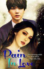 [COMPLETED] Pain In Love 고통 사랑에 (Suga BTS) by SuamikuKacakGila27