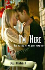 I'm Here by aurora_athena