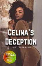 Celina's Deception | short story by SlimSociety_