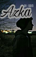AZKA by nurulhasanah1105