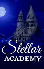 STELLAR ACADEMY✔ by MoiSelle_Unicorn
