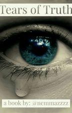 Tears of Truth by Nemmazzzz
