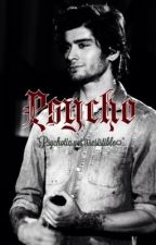 Psycho ↱ Zayn au by wizardxskull