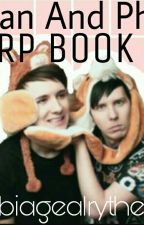 Dan And Phil RP Book by abiagealryther