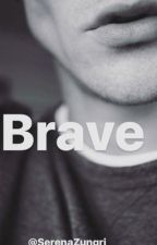 Brave by SerenaZungri