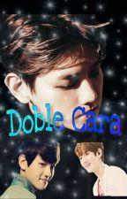 Doble Cara (Baekhyun y tu)  by anel_1019