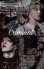 Criminal... by oliviaLarry