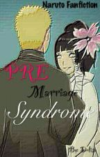 Pre Marriage Syndrome by delichaa