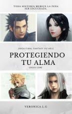 Protegiendo tu alma [Saga Final Fantasy -CC-][EDITANDO] by beronika84