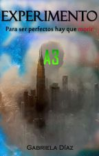 Experimento A3 #Wattys2017 by Gaby-Hunter