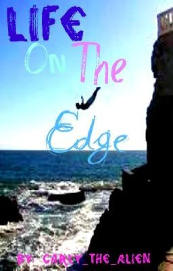 Life on the edge (discontinued)