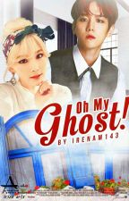 Oh My Ghost! by baeblue_lala