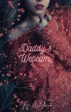 Daddy's Webcam by My-Sweet-Darling101