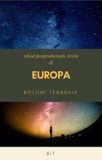 Rekod Pengembaraan Arran di Europa - Koloni Terakhir by bitharis
