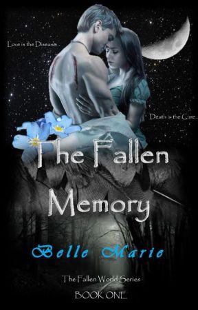 The Fallen Memory by bellemarie014