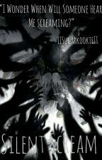 The Silent Scream [Naruto Various x Reader] by IISugarKookieII
