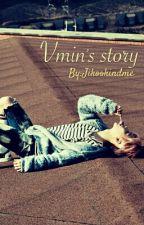 Vmin's story by Jikookindme