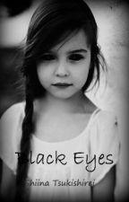 Black Eyes by Shiina_Tsukishirei