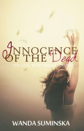 Innocence Of The Dead -Discontinued-