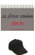Los Flaites También Aman. by AaronElPuto