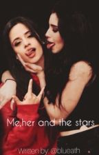 Me,her and the stars{Greek Camren FanFic} by blueath