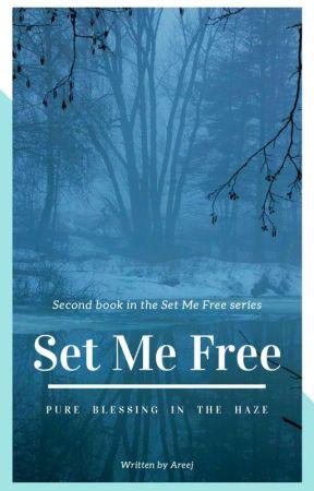 SET ME FREE (A Muslim Romantic Horror Love Story) by JapaneseSunshine
